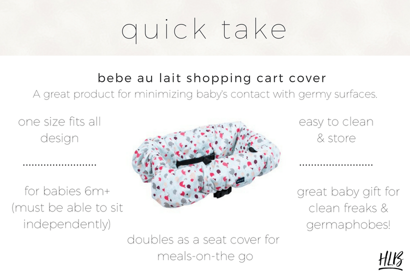 My review of the Bebe Au Lait shopping cart cover