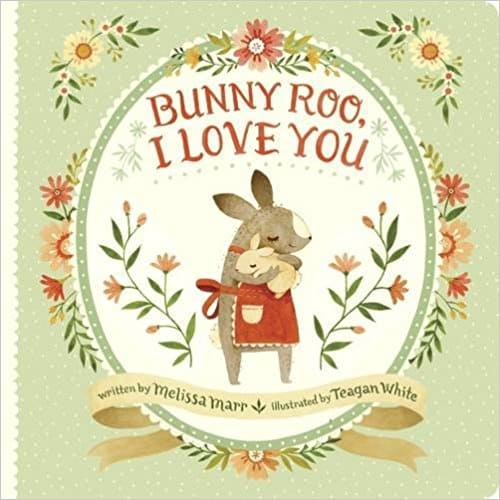 Bunny Roo I Love You | Best Board Books | High Low Baby