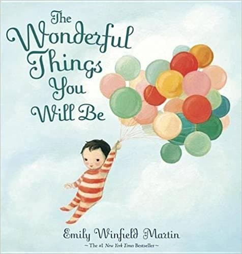 The Wonderful Things You Will Be | Best Board Books | Hiigh Low Baby