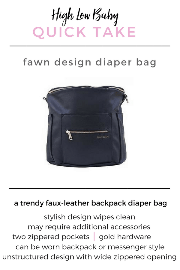 Baby Registry Must Haves | Read a Fawn Design diaper bag review by High Low Baby. A popular backpack diaper bag made of faux leather with gold hardware. Read why I think this trendy faux leather diaper bag is carried by so many stylish mamas!