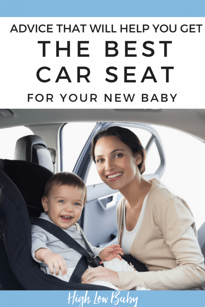 Best car seat advice to help you get the right infant seat for your new baby