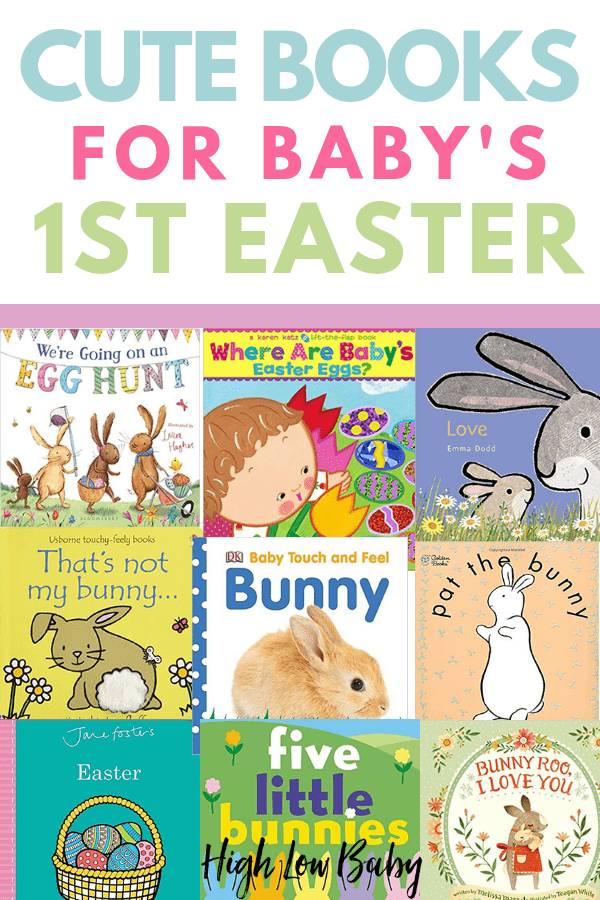 Celebrate baby's first Easter with a board book in their Easter basket! I found the cutest books your baby will love for Easter 2019 #easter #easterbasket #easterbooks #firsteaster