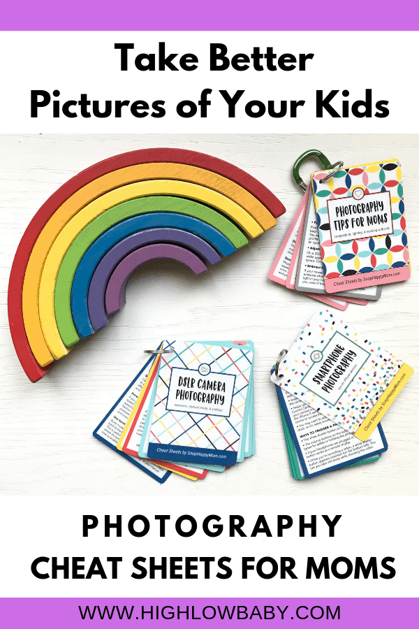 Take better pictures of your kids with these photography cheat sheets designed just for moms.